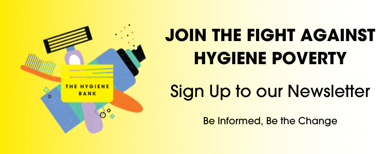 JOIN THE FIGHT AGAINST HYGIENE POVERTY(1)
